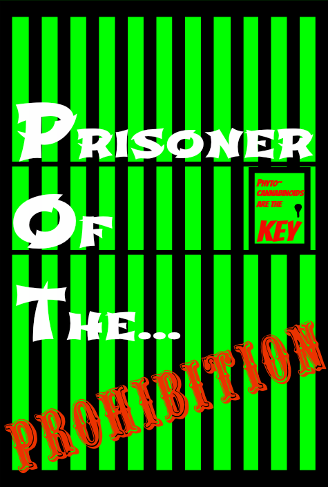 prisoner of the prohibition newest