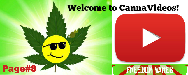Welcome to CannaVideos site Page#8