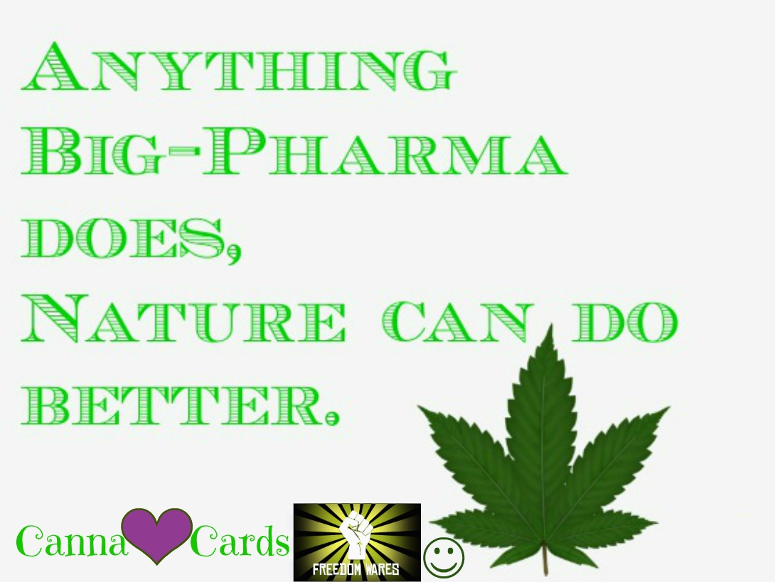 anything big pharma can do canna card site
