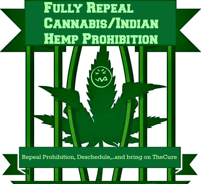 Fully Repeal CannabisIndian Hemp Prohibition 2 site