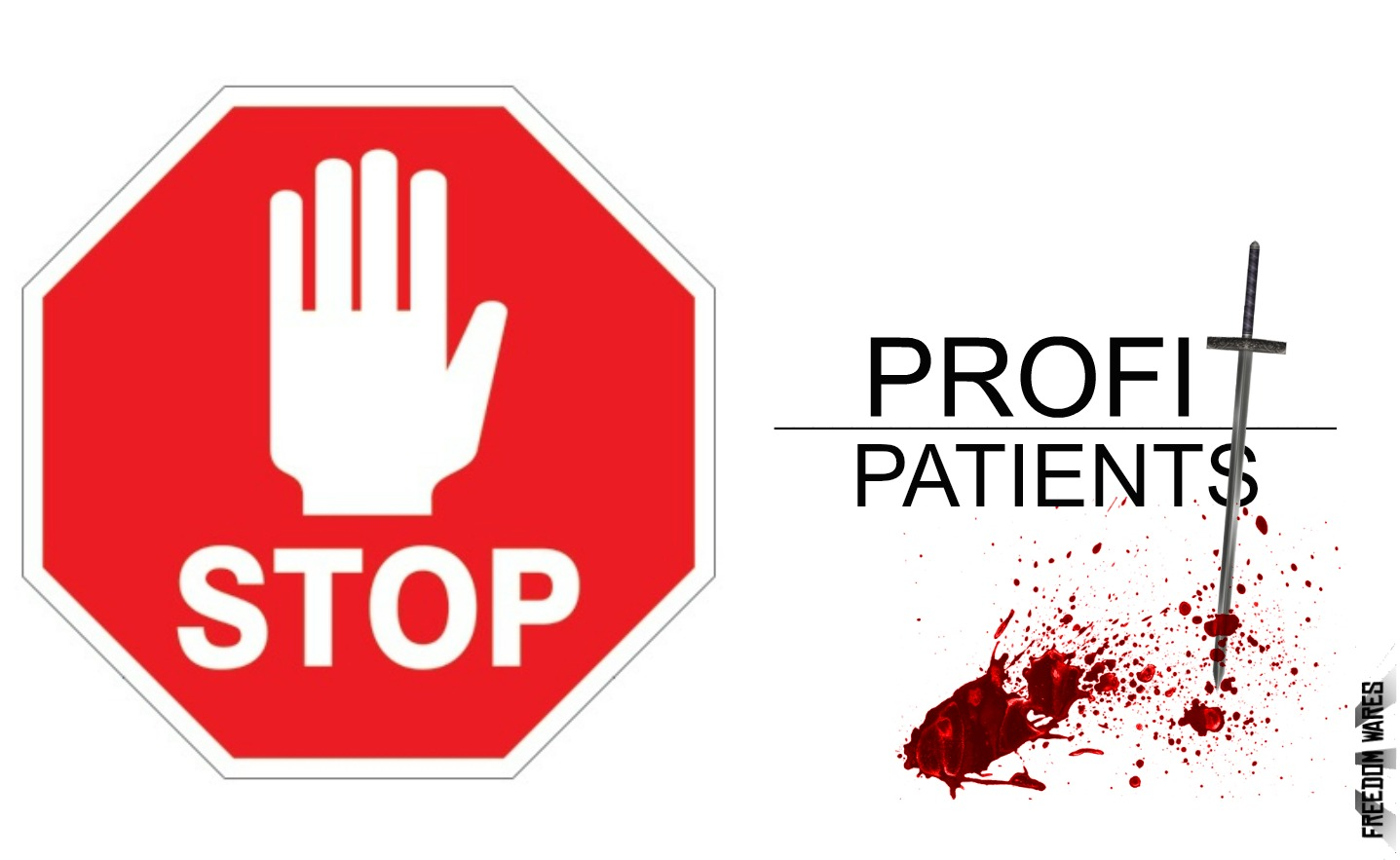 STOP SIGN SITE PATIENTS OVER PROFIT 3